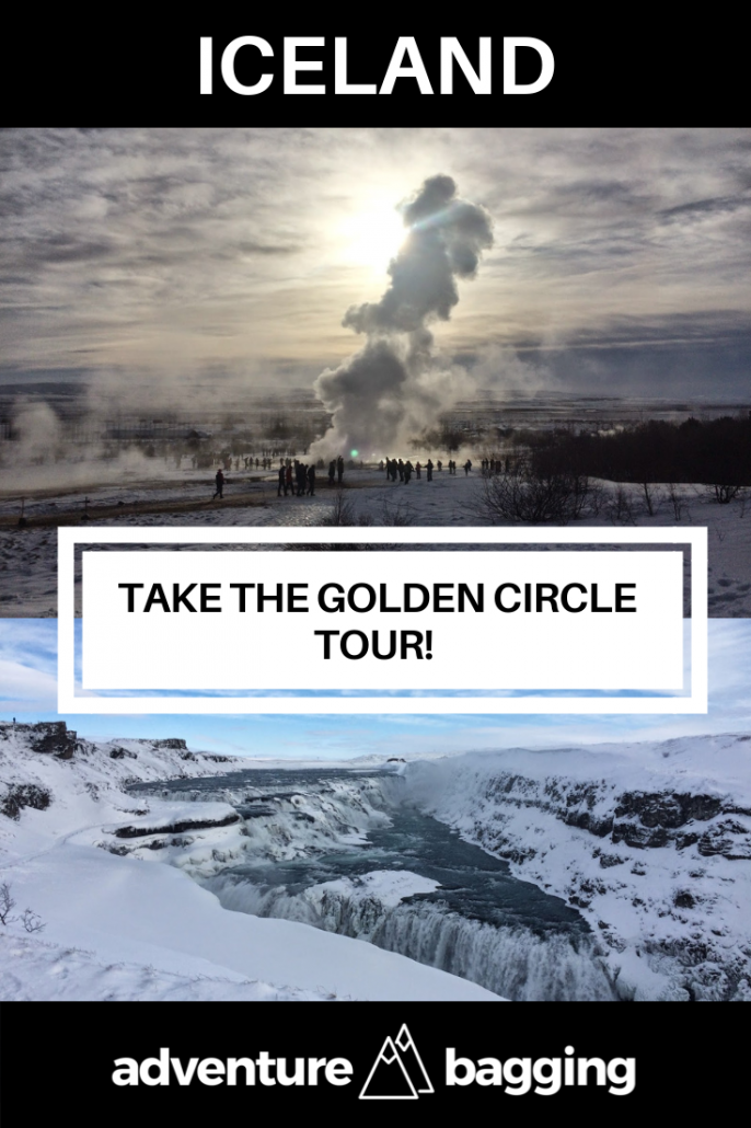 Take the Golden Circle tour in Iceland - Pinterest - Adventure Bagging